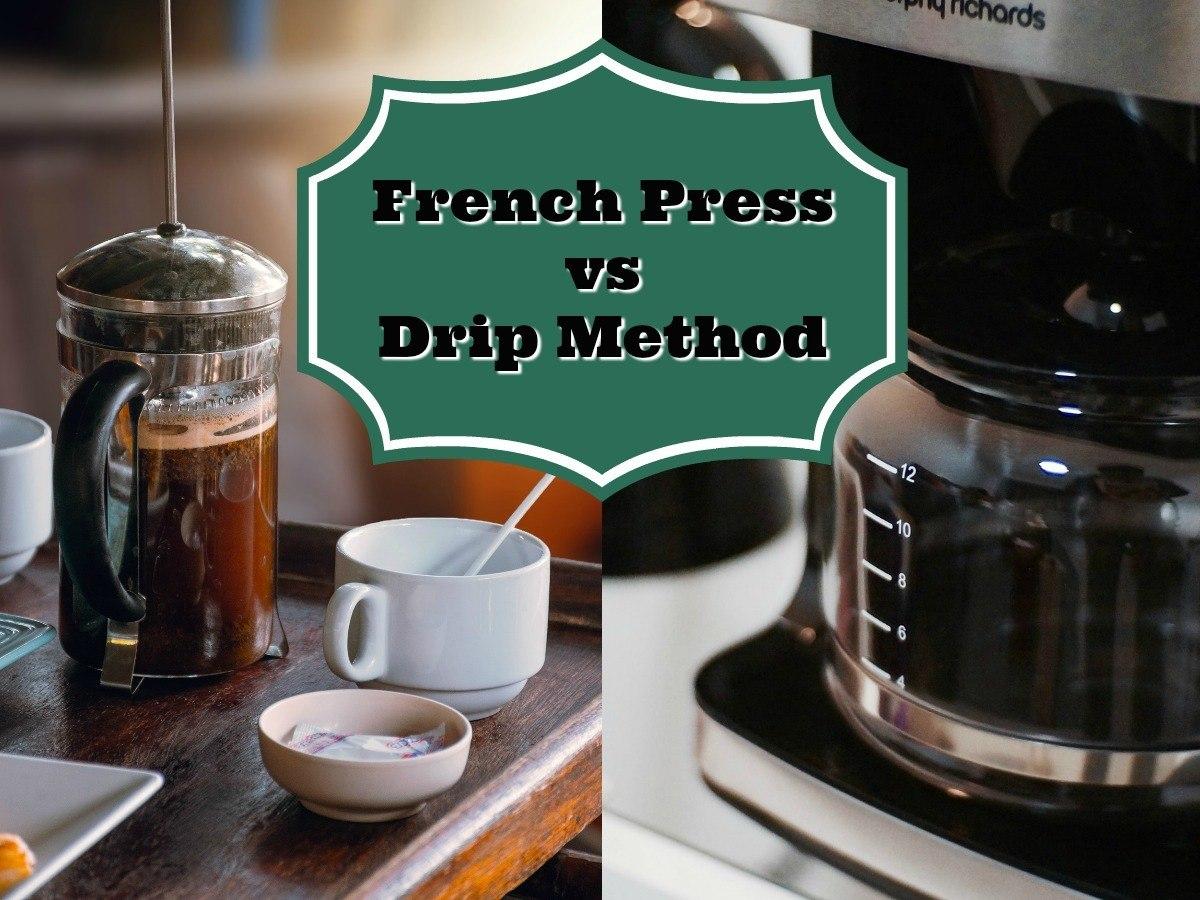 French Press vs Drip Method Main Image