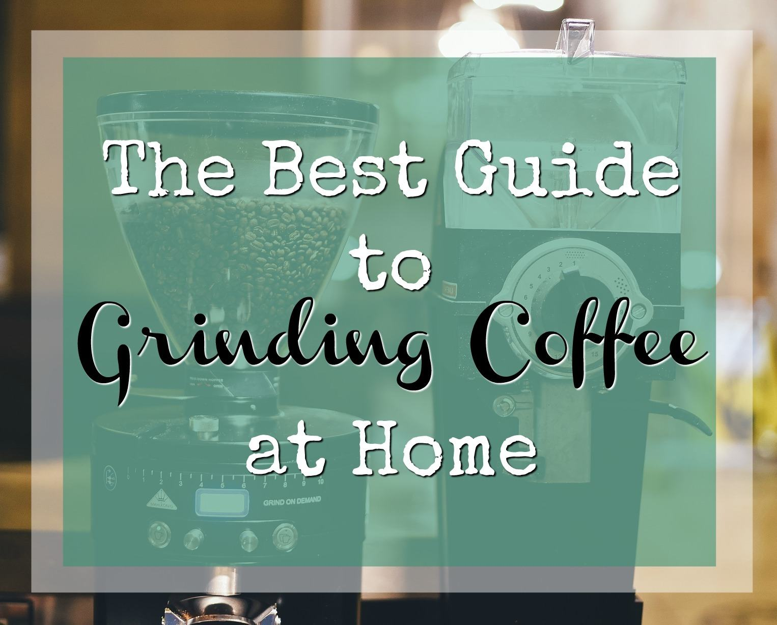 Grinding Coffee At Home
