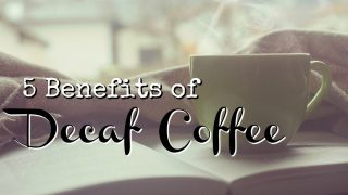 5 Benefits of Decaf Coffee That Shouldn't Be Ignored