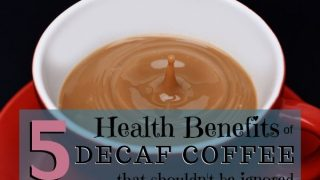 5 Health Benefits of Decaf Coffee That Shouldn't Be Ignored