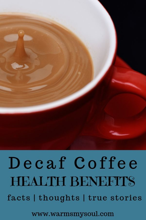 Decaf coffee often gets a bad rep. It has all kinds of amazing health benefits that people don't consider when they scoff at decaf coffee. What are the health benefits of decaf coffee? Here is a list of 5 health benefits, my true story of what happened to me, my thoughts, and some facts about decaf and it's benefits.