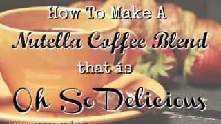 How To Make Cold Nutella Coffee Blend That is Oh So Delicious