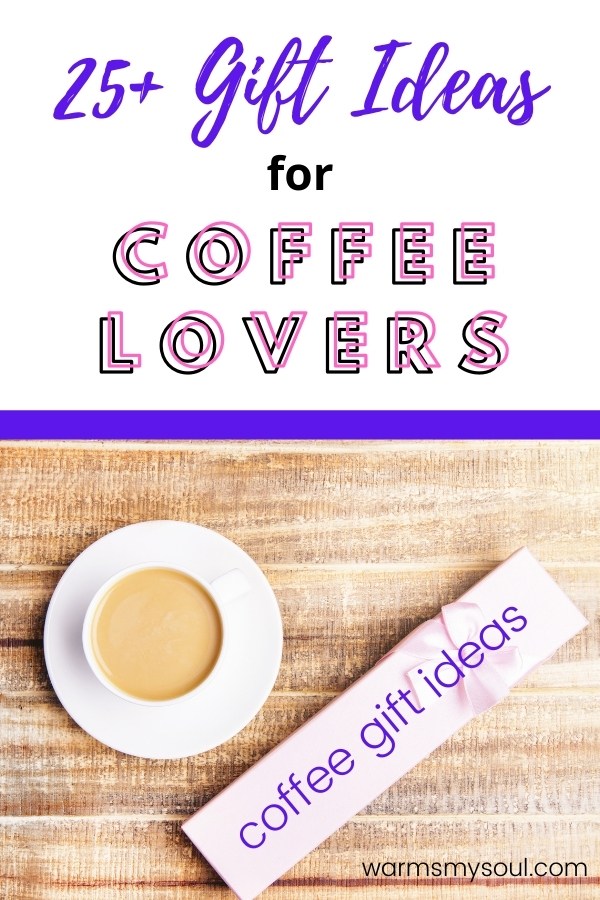 25 gift ideas for coffee lovers - image of coffee and gift