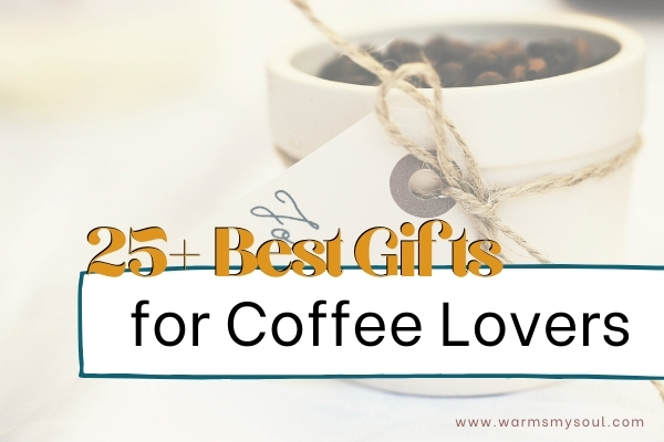 Gift Ideas for Coffee Lovers- image of coffee cup with string tied around it and coffee beans inside