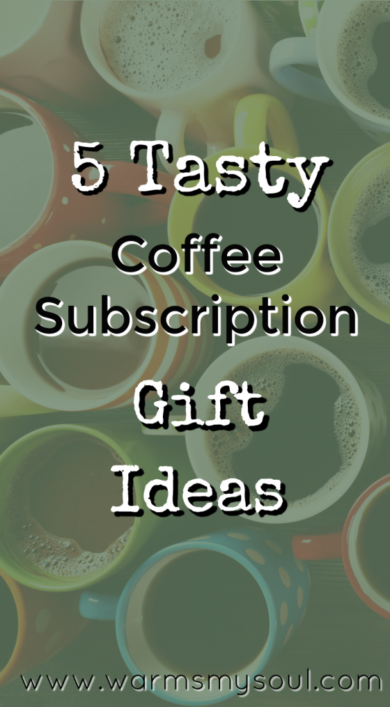 Coffee Gift Ideas - Coffee Subscriptions