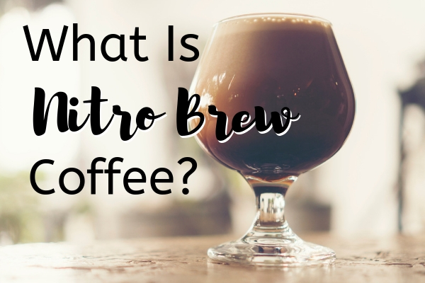 What is Nitro Brew Coffee? This Iced Coffee trend is becoming more and more popular in coffee shops. Learn more about it here.