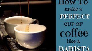 How to Make a Perfect Cup of Coffee Like a Barista