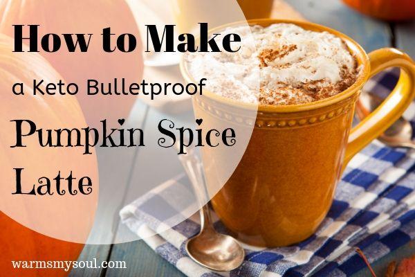 Keto Bulletproof Pumpkin Spice Latte