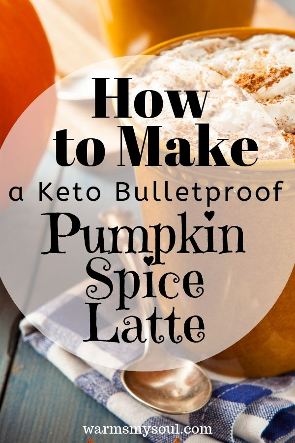 How to Make a Keto Bulletproof Pumpkin Spice Latte