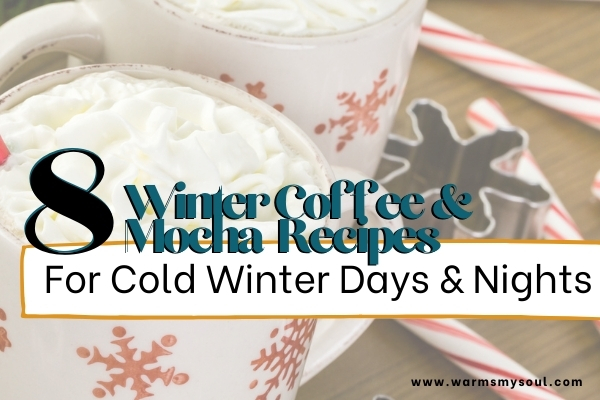 two winter coffee and mocha recipes on a table with a cookie cutter and candy canes with text overlay
