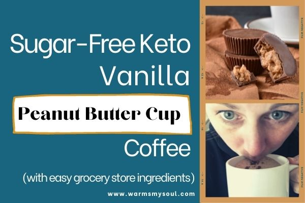 Sugar-Free Keto Vanilla Bean Peanut Butter Cup Coffee Recipe
