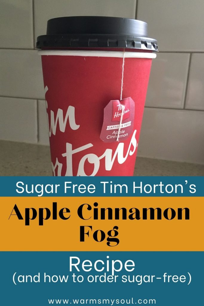 """Tim Horton's cup with apple cinnamon tea bag tab hanging out the side on counter with text overlay """"Sugar-Free Tim Horton's Apple Cinnamon Fog Recipe"""""""