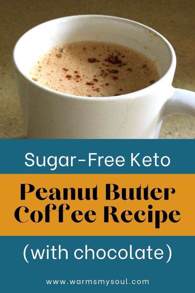 """Pinterest image of mug with frothy coffee and sprinkle of cocoa with text underneath """"sugar-free keto peanut butter coffee recipe (with chocolate)"""""""
